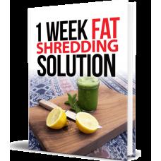 1 Week Fat Shredding Solution